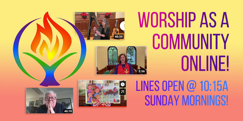 Sunday Worship Gatherings at UUCTS